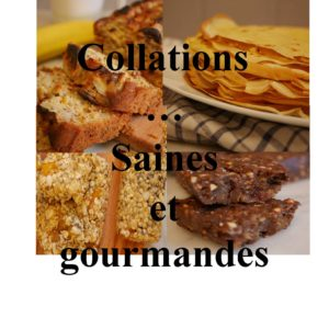 Collations saines et gourmandes